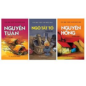 Combo Danh tác Văn học Việt Nam 2 (Nguyễn Tuân, Nguyên Hồng, Ngô Tất Tố Tuyển tập)