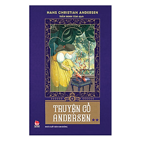 Truyện Cổ Andersen - Tập 2 (Tái Bản 2018)