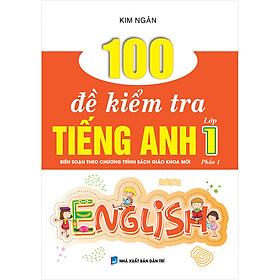 100 Đề Kiểm Tra Tiếng Anh Lớp 1 Phần 1