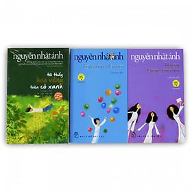 Nguyễn Nhật Ánh chọn lọc: Tôi thấy hoa vàng trên cỏ xanh - Bong bóng lên trời - Bồ câu không đưa thư