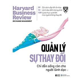 HBR On- Quản Lý Sự Thay Đổi (Harvard Business Review On Stratery)