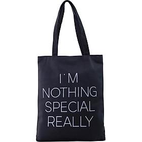 Túi Vải Đeo Vai Tote Bag Im Not Thing Special Realy XinhStore