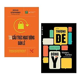 Combo 2 Cuốn Marketing - Bán Hàng Đỉnh Cao: Tái Cấu Trúc Hoạt Động Bán Lẻ + Đến Thượng Đế Cũng Phải Đồng Ý (Bộ Sách Thu Phục Nhân Tâm Hiệu Qủa / Tặng Kèm Bookmark Green Life)