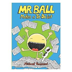 Mr.Ball Makes A To-Do List