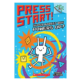 Press Start! Book 2: Super Rabbit Boy Powers Up!