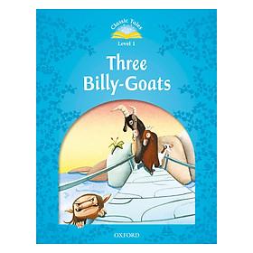Classic Tales (2 Ed.) 1: Three Billy-Goats