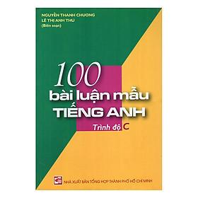 100 Bài Luận Mẫu Tiếng Anh Trình Độ C