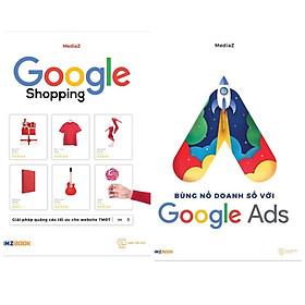 Combo Sách Kỹ Năng Quảng Cáo và Làm Việc Trực Tuyến: Google Shopping + Bùng Nổ Doanh Số Với Google Ads (Tặng Kèm Bookmark Green Life)