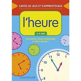 Flashcard tiếng Pháp: L'Heure
