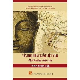 [Download sách] Văn Học Phật Giáo Việt Nam - Một Hướng Tiếp Cận (Tái Bản 2020)