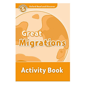 Oxford Read and Discover 5: Great Migrations Activity Book