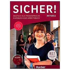Kurs- und Arbeitsbuch B2.1, Lektion 1–6 mit MP3-CD zum Arbeitsbuch: Deutsch als Fremdsprache