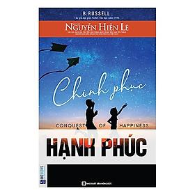 Chinh Phục Hạnh Phúc (Tặng kèm Booksmark)