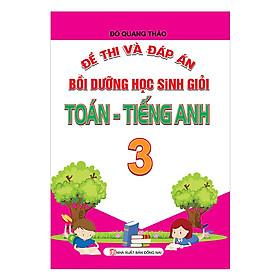 Đề Thi Và Đáp Án Bồi Dưỡng Học Sinh Giỏi Toán - Tiếng Anh Lớp 3
