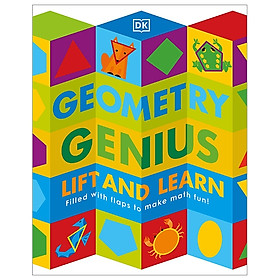 Geometry Genius: Lift And Learn: Filled With Flaps To Make Math Fun!