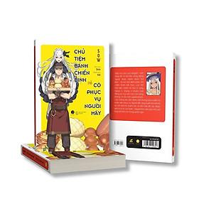 Sách - Chủ Tiệm Bánh Chiến Binh Và Cô Phục Vụ Người Máy (tặng kèm bookmark)