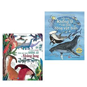 Combo Sách Thiếu Nhi Bán Chạy: Cuốn Sách Khổng Lồ Về Các Loài Động Vật Biển + Cuốn Sách Tranh Khổng Lồ Về Khủng Long (Sách Kiến Thức - Bách Khoa Hay Cho Trẻ)