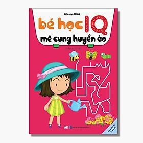 Sách - Bé Học IQ Mê Cung Huyền Ảo - Dành Cho Bé 3 - 6 Tuổi