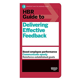 Harvard Business Review Guide To Delivering Effective Feedback