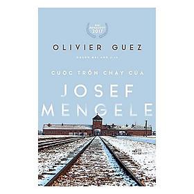 Một cuốn truyện cực kỳ thu hút và mới lạ: Cuộc trốn chạy của Josef Mengele