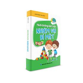 Truyện cho bé - Tủ sách Nuôi dưỡng tâm hồn - Nhiệm vụ bí mật