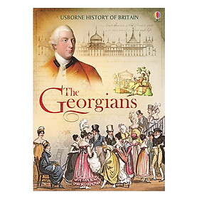 Usborne History of Britain: The Georgians (Library edition hardback)