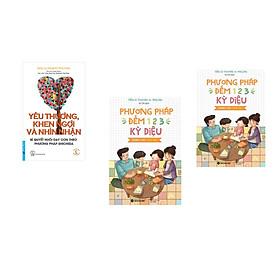 Combo 3 cuốn sách: Yêu Thương, Khen Ngợi Và Nhìn Nhận + Phương Pháp Đếm 123 Cho Cha Mẹ  + Phương Pháp Đếm 123 Dành Cho Cha Mẹ