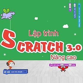 Khóa học Lập trình Scratch 3.0 cho trẻ em (Nâng cao)