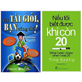 Combo Tuyệt Chiêu Để Thành Công: Tôi Tài Giỏi, Bạn Cũng Thế! + Nếu Tôi Biết Được Khi Còn 20 (Trọn Bộ 2 Cuốn - Tặng Kèm Bookmark Happy Life)