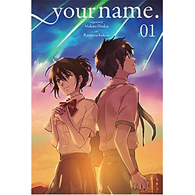 Your Name., Volume 01 (Manga) (Original Story by Makoto Shinkai, Art by Ranmaru Kotone)