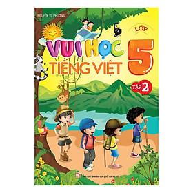 Vui Học Tiếng Việt Lớp 5 (Tập 2)