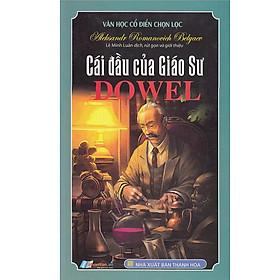 Sách - Cái Đầu Của Giáo Sư Dowel - Sách văn học độc quyền Nhân Văn