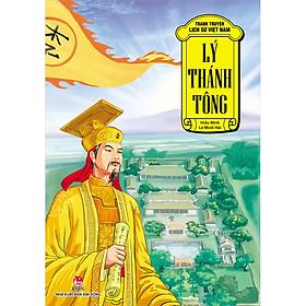 Tranh Truyện Lịch Sử Việt Nam: Lý Thánh Tông