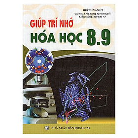 Giúp Trí Nhớ Hóa Học Lớp 8-9