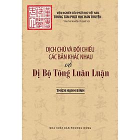 Dịch chú và đối chiếu các bản khác nhau về Dị Bộ Tông Luân Luận