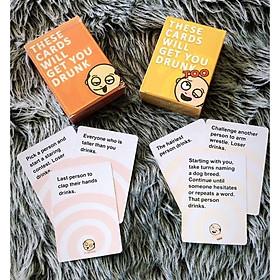 Bài These Cards Will Get You Drunk Và Bản Mở Rộng – Bộ Bài Này Sẽ Khiến Cho Bạn Say Ngất Ngây Trên Bàn Nhậu