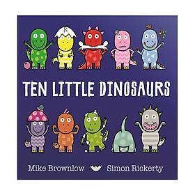 Ten Little Dinosaurs (Ten Little Series) (Board Book)