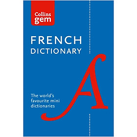Collins Gem French Dictionary: The World's Favourite Mini Dictionaries (12th Edition)