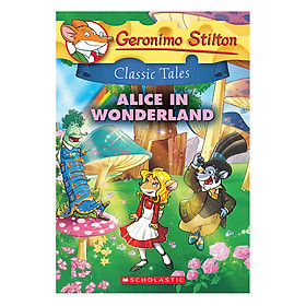 Geronimo Stilton Classic Tales 5: Alice In Wonderland