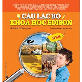 Câu Lạc Bộ Khoa Học Edison - Sa Mạc