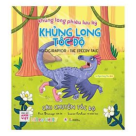 Khủng Long Phiêu Lưu Ký - Khủng Long Tốc Độ: Câu Chuyện Tốc Độ