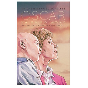 Oscar Và Bà Áo Hồng (Tái Bản)