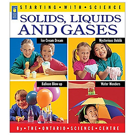 Solids, Liquids And Gases (Starting With Science)