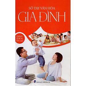 Sổ tay văn hóa gia đình