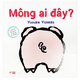 Sách Lật Tương Tác Song Ngữ 0-3 Tuổi: Mông Ai Đây?