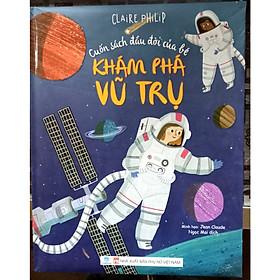 Cuốn sách đầu đời của bé - Khám phá vũ trụ