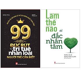 Bộ 2 Cuốn Sách Kĩ Năng Bán Chạy:  99 Điều Đúc Rút Từ Trí Tuệ Nhân Loại Người Trẻ Cần Biết +  Làm Thế Nào Để Đắc Nhân Tâm