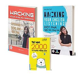 Combo Hacking Your English Speaking + Hacking your English Listening - Luyện Nghe - Nói tiếng Anh đột phá (Tặng cuốn 2000 từ vựng tiếng Anh theo chủ đề)