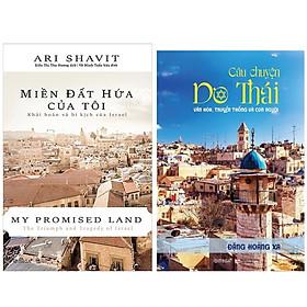 Combo Sách : Miền Đất Hứa Của Tôi - Khải Hoàn Và Bi Kịch Của Israel + Câu Chuyện Do Thái – Văn Hóa, Truyền Thống Và Con Người