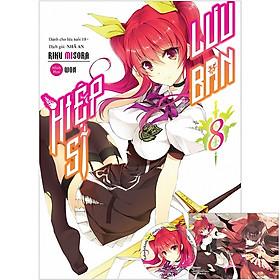 Cuốn light novel hấp dẫn không thể bỏ qua của tác giả  Riku Misora: Hiệp sĩ lưu ban tập 8